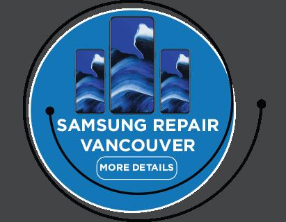 Samsung repair vancouver